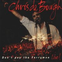 Cover Chris De Burgh - Don't Pay The Ferryman [Live]
